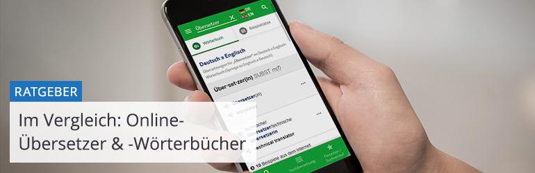 Übersetzungsprogramme und Online-Wörterbücher im Vergleich